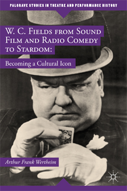 W. C. Fields from Sound Film and Radio Comedy to Stardom: Becoming a Cultural Icon